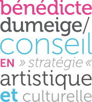 Bénédicte DUMEIGE – Conseil en stratégie culturelle et artistique
